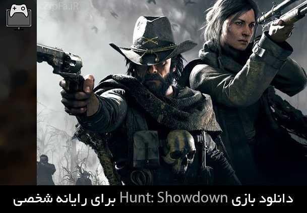 دانلود بازی Hunt: Showdown