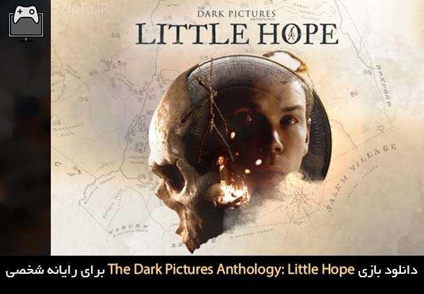 دانلود بازی The Dark Pictures Anthology: Little Hope