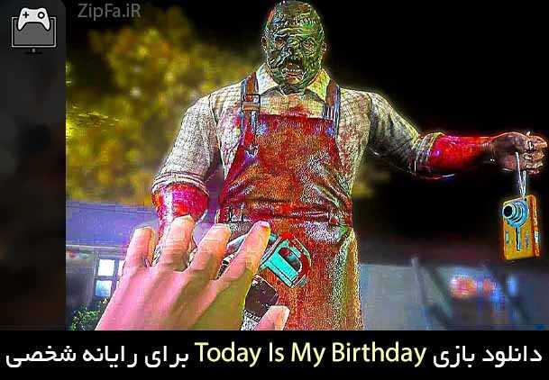 بازی Today Is My Birthday